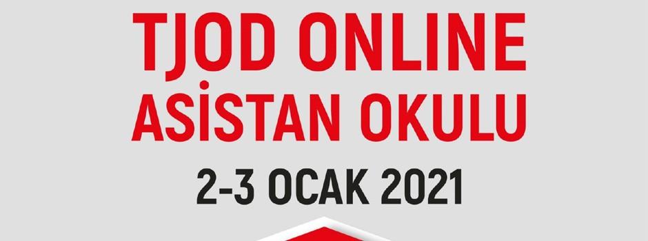 TJOD Asistan Okulu | 2-3 Ocak 2021 Toplantı Kayıtları